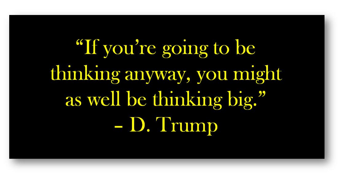 Think Big quote